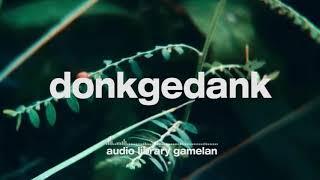 Donkgedank - Gemah Ripah (Royalty Free Backsound Nusantara)