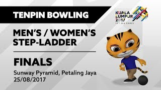 KL2017 29th SEA Games | Tenpin Bowling - Men's/Women's Step-Ladder FINALS | 25/08/2017
