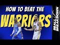 How To BEAT The WARRIORS