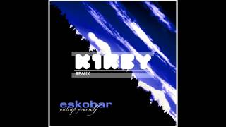 Eskobar Untrap Yourself K1rby rmx