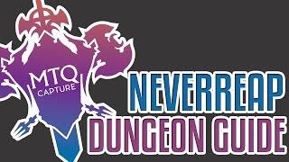 neverreap dungon guide ffxiv heavensward