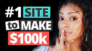 #1 Website to Make $100,000 Starting with NO Money (As A Broke Beginner)