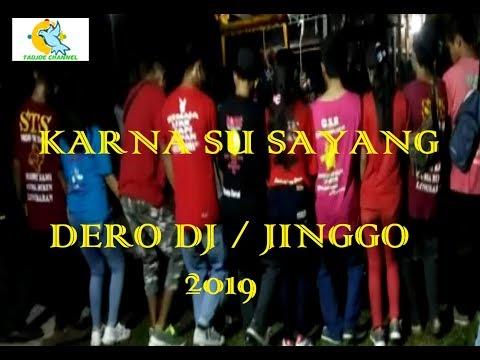 KARNA SU SAYANG || DERO DJ REMIX
