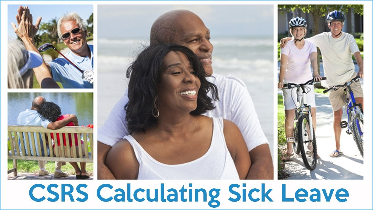 retirement benefits institute csrs calculating sick leave youtube