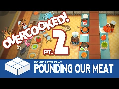 Overcooked #2 - Pound Our Meat | 2 Player Co-Op Gameplay
