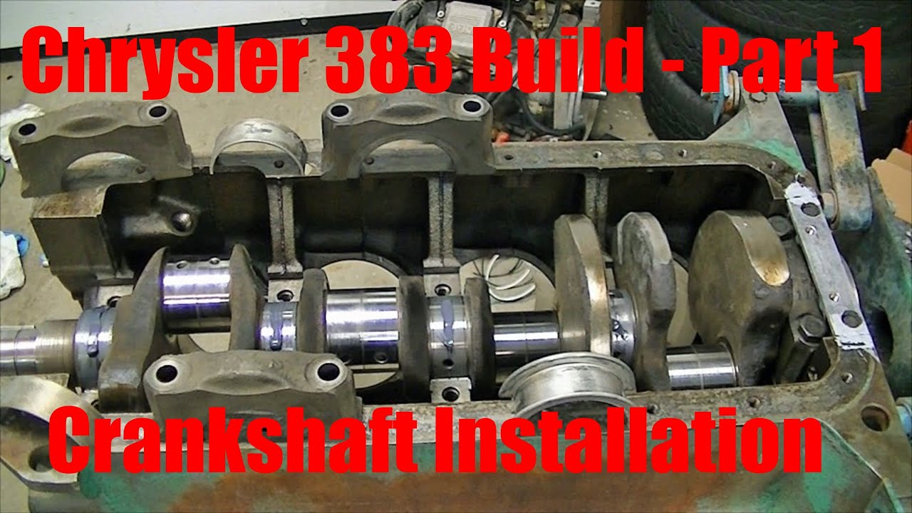 joe s garage 383 engine rebuild part 1 crankshaft installation [ 1280 x 720 Pixel ]