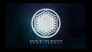 Bring Me The Horizon- 13 Chasing Rainbows- Sempiternal