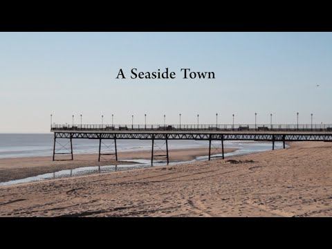 A SEASIDE TOWN (2014) Short Documentary