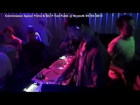 KrancK Sessions: De F van Funk & Continuous Space Time@KrancK 04-04-2013