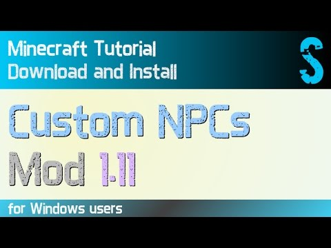 CUSTOM NPCs MOD 1.11 minecraft - how to download and install (with forge on Windows)