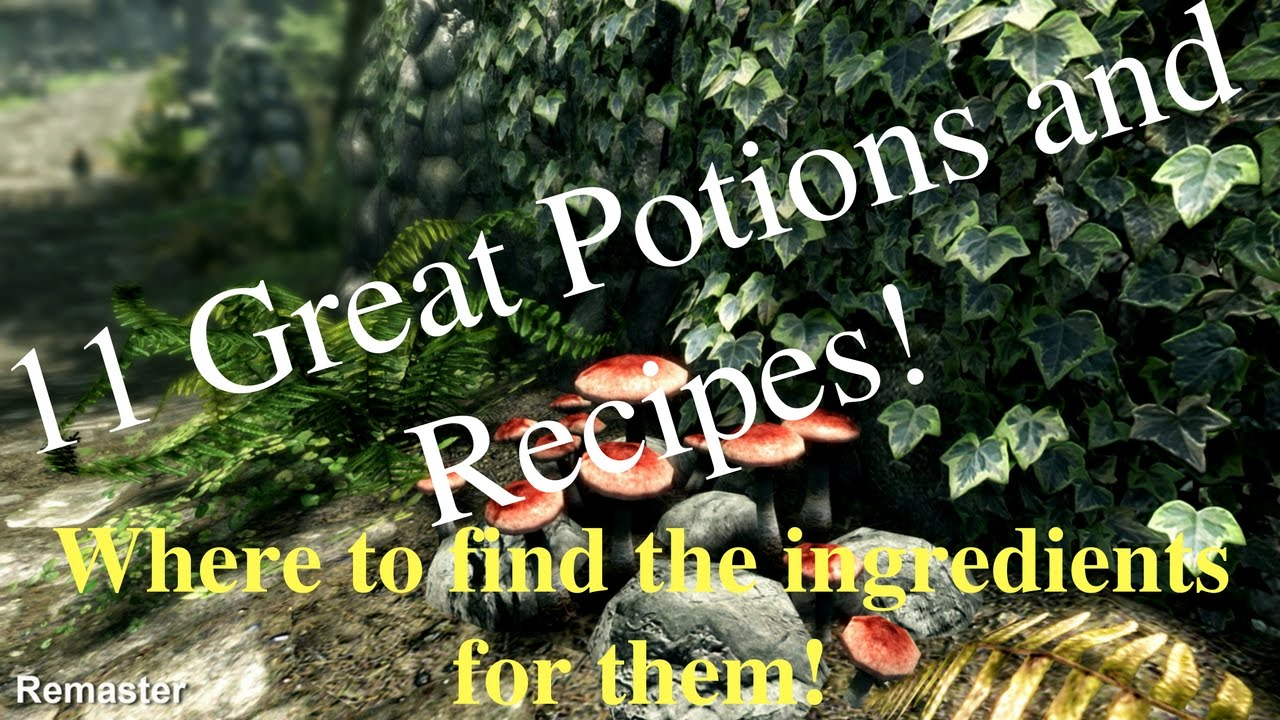 Skyrimse Where To Find Ingredients For Some Of The Best Potions