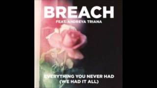 Breach - Everything You Never Had (We Had It All) feat. Andreya Triana (Extended Club Version)