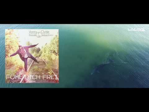 Vonny & Clyde, Danceable ft. Anthony Carney - Fühl dich frei (Radio Edit)