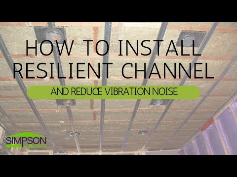 HOW TO INSTALL RESILIENT CHANNEL AND REDUCE VIBRATION NOISE