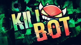 Killbot 100% by BoldStep (Extreme Demon) | GD 2.1