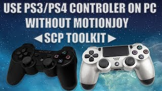How To Connect PS3/PS4 Controller Using SCP Toolkit Drivers