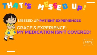 #MessedUpPtExp - Grace's Messed Up Patient Experience