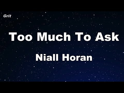 Too Much To Ask - Niall Horan Karaoke 【No Guide Melody】 Instrumental