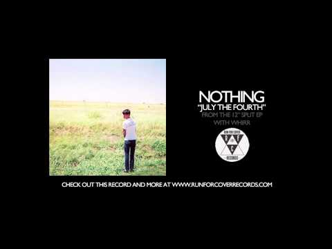The Nothing - July The Fourth