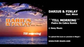 Darius & Finlay - Till Morning (Pedro De Cabra Remix)