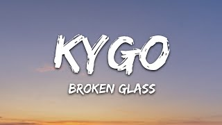 Kygo, Kim Petras - Broken Glass (Lyrics)