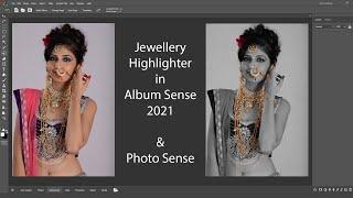 Jewelry Highlighter in album sense 2021 and Photo Sense