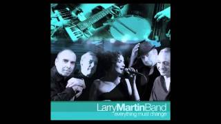 """FASCINATING RHYTHM"" - LARRY MARTIN BAND"