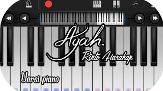 Ayah - Rinto Harahap Versi piano mudah