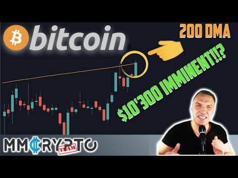 WOW!!! BITCOIN BREAKOUT To $10'300 & ABOVE 200 DMA!!!