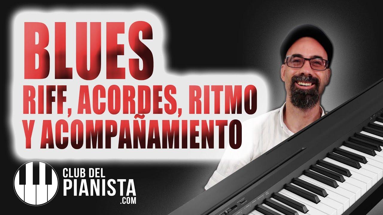 Cómo Tocar Blues en Piano Fácil Acompañamiento y Acordes ...
