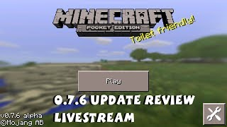 Minecraft Pocket Edition 0.7.6 Update Review Livestream iOS Android Kindle