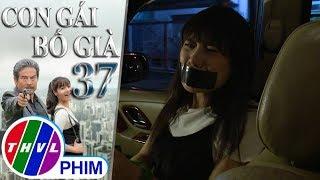 THVL | Con gái bố già - Tập 37[3]: Nghe lén Cao Bằng và bà Hà Băng nói chuyện, Ruby gặp nguy hiểm