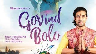Govind bolo [ Jubin Nautiyal And Shlok Trivedi ] By Shlok Music Com.
