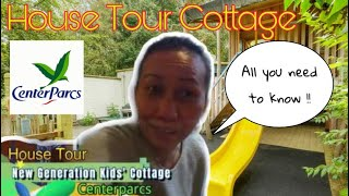 CENTERPARCS NEW GENERATION KIDS COTTAGE HOUSE TOUR | TOUR COTTAGE DI BELANDA