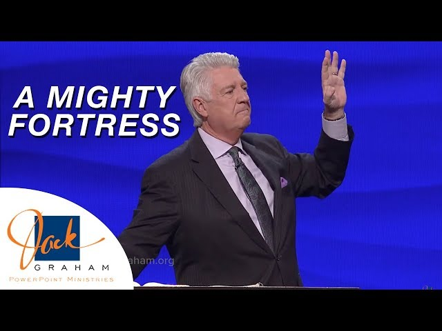 A Mighty Fortress | PowerPoint with Dr. Jack Graham