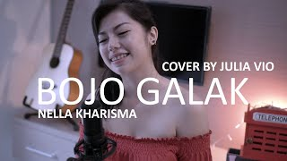 [4.43 MB] BOJO GALAK - NELLA KHARISMA COVER BY JULIA VIO