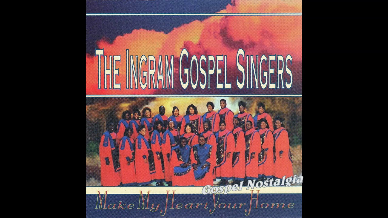 "Download ""Make My Heart Your Home"" (2nd Version)(1995) Ingram Gospel Singers"
