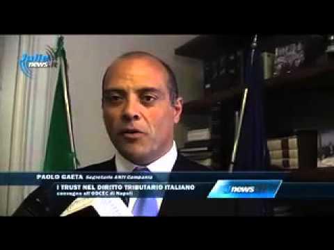 """Con. Nazionale """" I Trust nel diritto tributario italiano """" Napoli 02/07/14 Intervista Paolo Gaeta"""