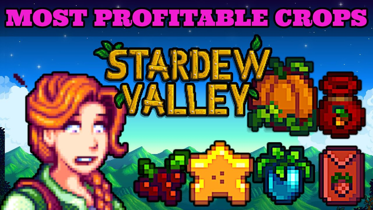 Stardew Valley Best Crops For Each Season | Maximum Profit ( 2021 Guide )