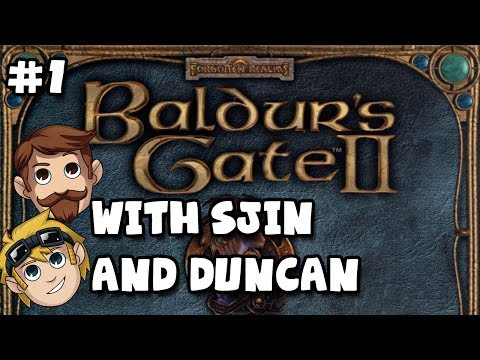 Baldur's Gate II: Enhanced Edition with Sjin & Duncan #1