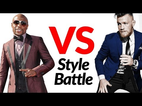 Floyd Mayweather vs. Conor McGregor Style Fight   Who's The Sharper Dresser?