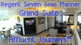 Regent Seven Seas Mariner Grand Suite Tour