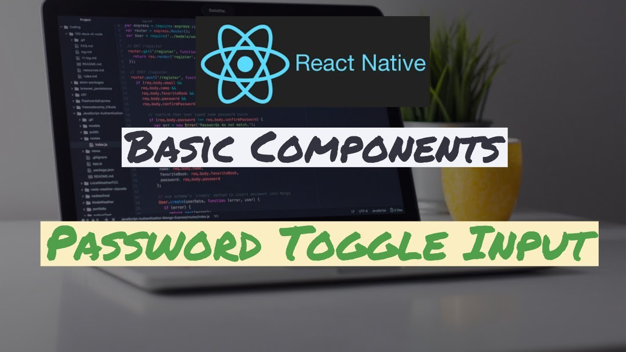 React Native Components: Password Toggle Input