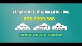 Lắp Mạng Viettel & Truyền Hình HD Tại Biên Hòa Đồng Nai