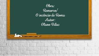 Remorso e O Incêndio de Roma - Olavo Bilac