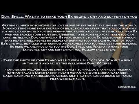 Dua,Spell,Wazifa To Make Your Ex Regret,Cry And Suffer For You