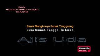 Download Mp3 Ipank Mahligai Rumah Tanggo Karaoke Versi Asli