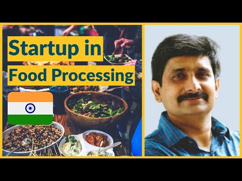 Startup In Food Processing Sector In India By Dr Prabodh Halde
