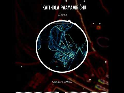 KAITHOLA PAYAVIRICH DJ REMIX
