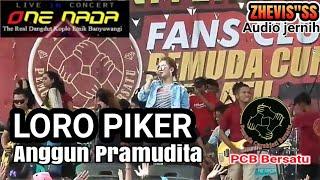 LORO PIKER - ANGGUN PRAMUDITA feat ONE NADA | PEMUDA CURAHJATI BERSATU